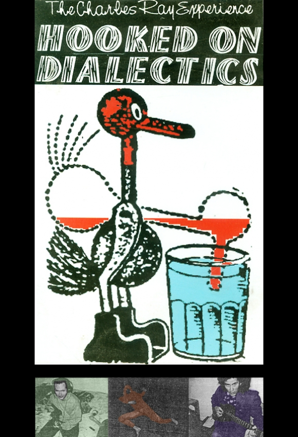 The Charles Ray Experience - Hooked on Dialectics