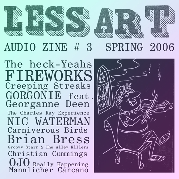 Less Art Audio Zine #3