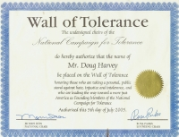Nominated to the Wall of Tolerance by Morris Dees and Rosa Parks, 2005