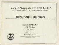 "2005 LA Press Club ""Honorable Mention"" for ""Art World"""